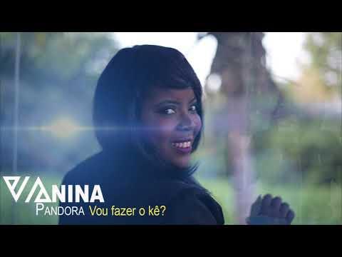 Vanina Pandôra - Vou fazer o kê