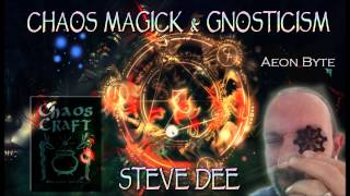 Chaos Magick and Gnosticism: Aeon Byte Gostic Radio