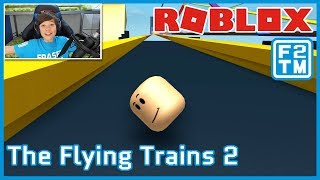 Roblox Flying Trains 2 | Fraser2TheMax | Roblox Kid Gaming