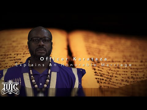 The Israelites: Officer Karataza Explains An Honorable Marriage