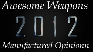 12 Great Video Game Weapons of 2012