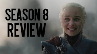 Game of Thrones: Season 8 Review