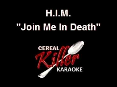 CKK - H.I.M. -  Join Me In Death (Karaoke)