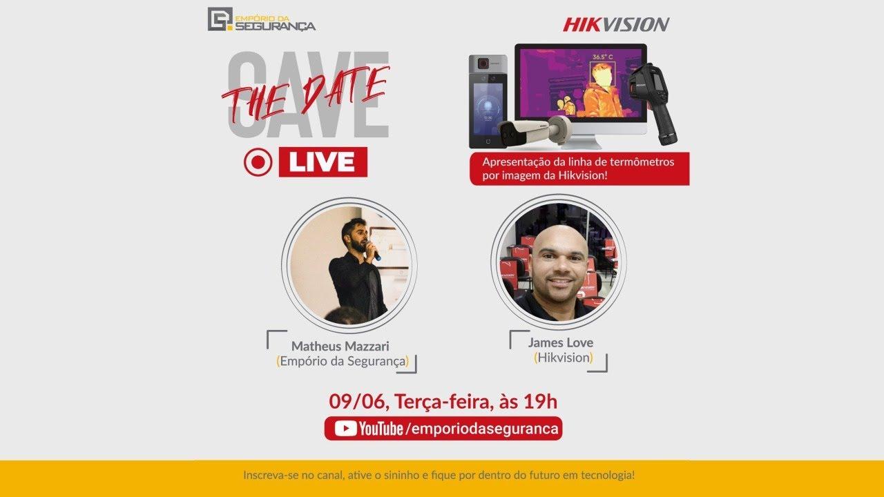LIVE | Apresentação Linha Térmica para Medição de Temperatura - Hikvision