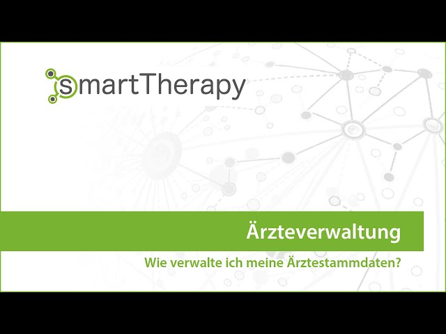 smartTherapy: Ärzteverwaltung