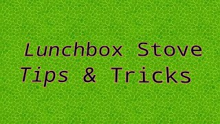 Roadpro lunchbox stove tips &amp tricks