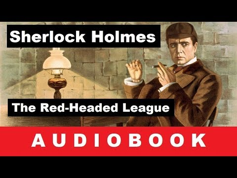 The Adventures of Sherlock Holmes : The Red-Headed League - Audiobook