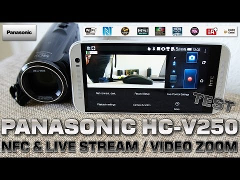Panasonic HC-V250 [NFC, IMAGEAPP & ZOOM TEST] NFC/WiFi 90xZOOM / Touch Camcorder FullHD 1080/50p