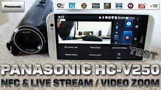 Panasonic HC-V250 [NFC, IMAGEAPP & ZOOM TEST] NFC/WiFi 90xZOOM / Touch Camcorder FullHD 1080/50p