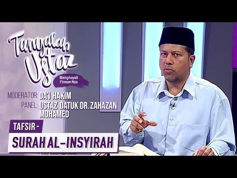 Tanyalah Ustaz (2019) | Surah Al-Insyirah (Mon, Jul 1)