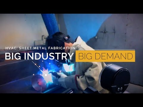 HVAC: Sheet Metal Fabrication - Big Industry, Big Demand