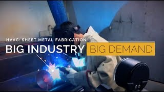 HVAC: Sheet Metal Fabrication - Big Industry, Big Demand