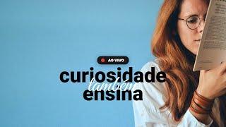 TÁ NA BÍBLIA 015 - Curiosidade Também Ensina
