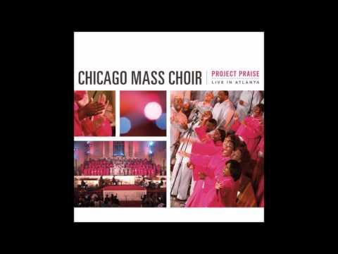 Chicago Mass Choir - Whatever You Want (God's Got It)