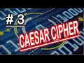 Caesar Cipher or ROT13 Using Python - Part 3 - Python for Security Professionals