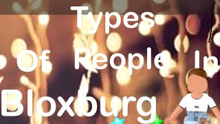 Types Of People In Roblox | Bloxburg
