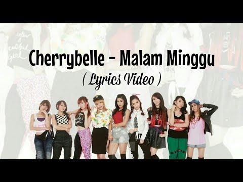 Cherrybelle - Malam Minggu (Lyrics Video)