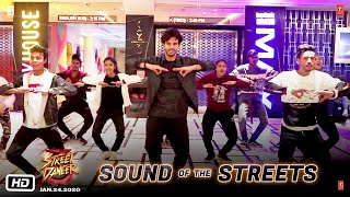 Street Dancer 3D | Sound Of The Streets | Varun D, Shraddha K, Nora F, Prabhudeva |Remo D |24th Jan