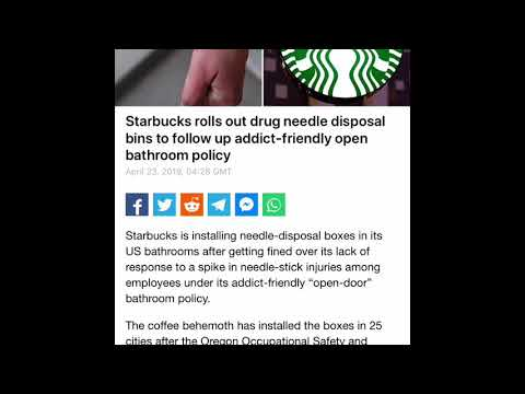 America Is Falling #50: Starbucks Rolls Out Drug Needle Disposal Bins In Bathrooms