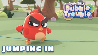 Angry Birds Bubble Trouble Ep.1 | Jumping in