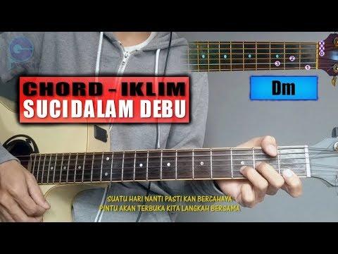 Chord Gitar | Iklim - Suci Dalam Debu (Lagu Malaysia)