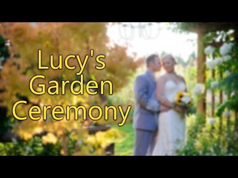 Lucy's Garden Ceremony
