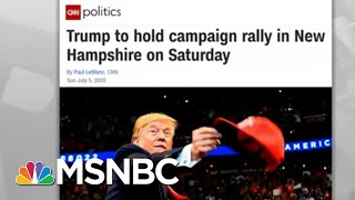 Coronavirus Follows Trump On Tour; Next Stop: New Hampshire | Rachel Maddow | MSNBC