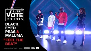 "Black Eyed Peas & Maluma Perform ""Feel The Beat"" | Every Vote Counts: A Celebration of Democracy"