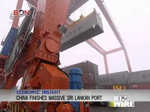 China finishes massive Sri Lankan port - Biz Wire - August 7,2013 - BONTV China