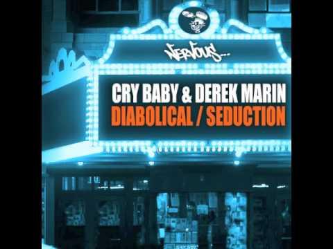 Cry Baby & Derek Marin - Diabolical (Cry Baby Mix)