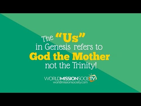 """The """"Us"""" in Genesis Refers to God the Mother, Not the Trinity! - World Mission Society TV"""