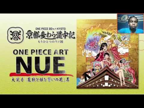 One Piece Art Nue Kyoto (Reaction)