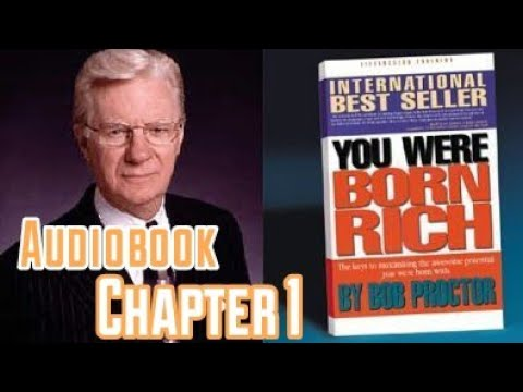 Bob Proctor You Were Born Rich AUDIOBOOK Intro & Chapter 1 ~ NOT THE DVD