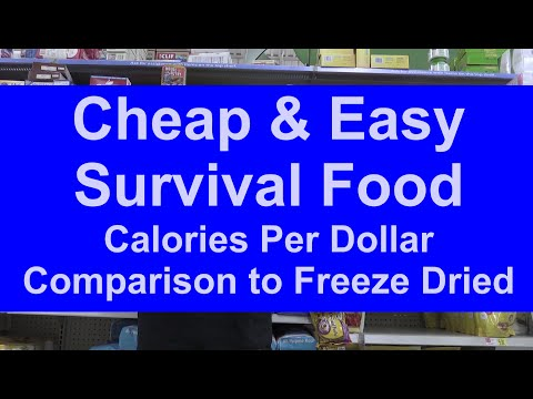Best Price on Survival Food - Calories Per Dollar - Prepping 101