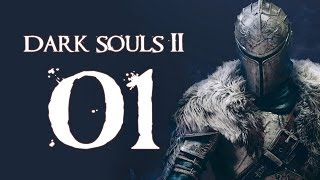 Dark Souls 2 (PC - Blind) - Part 1