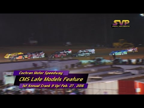 Cochran Motor Speedway CMS Late Models Feb  27 , 2016