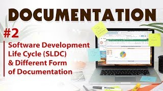 Software Development Life Cycle SLDC and Different Form of Documentation By Nayan Bheda