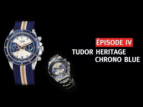 Tudor Heritage Chrono Blue : Les Trésors de Tudor (Ep.4)