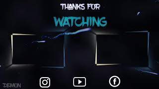 Insane new Outro!!! By Demon