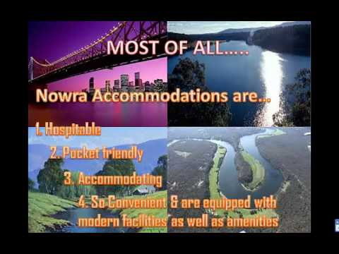 Travel in Nowra and Get your Best Accommodation - nowra