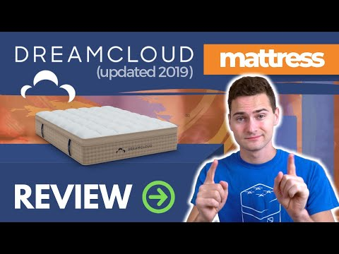 DreamCloud Mattress Review Update - Stuart Checks Out the 2019 Updates