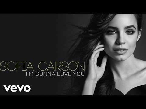 Sofia Carson - I'm Gonna Love You (Audio Only)