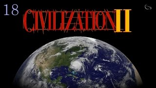 Let's Play Sid Meier's Civilization II - Emperor Aztecs  [ Civ 2 : Part 18 ]