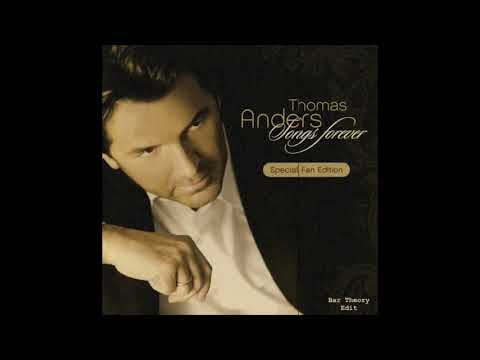 Thomas Anders - You're My Heart, You're My Soul [Bar Theory Edit]