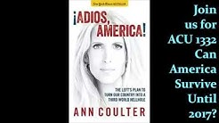 Audio  Ann Coulter Reads  Adios America  Chapters 1 3