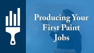 Producing Your First Paint Jobs & Delivering On Your Promises