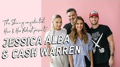 Jessica Alba & Cash Warren -  Business, Brand, & Legacy With The Honest Company & Pair Of Thieves
