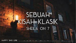 Sheila On 7 - Sebuah Kisah Klasik (Lirik)