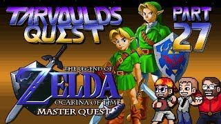 Legend of Zelda: Ocarina of Time (Master Quest) - Part 27 - Ganon's Castle - Tarvould's Quest