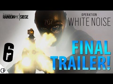 Final Trailer - White Noise - Tom Clancy's Rainbow Six Siege - R6